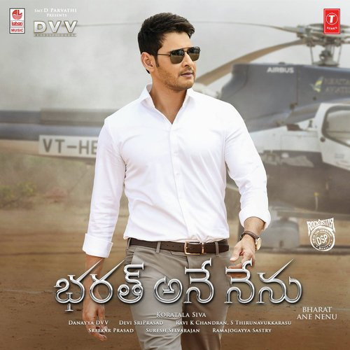 bharat ane nenu - all songs