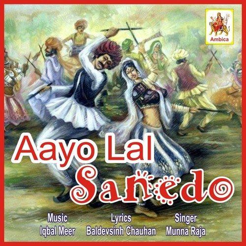 Lal lal sanedo (full song) maniraj barot download or listen.
