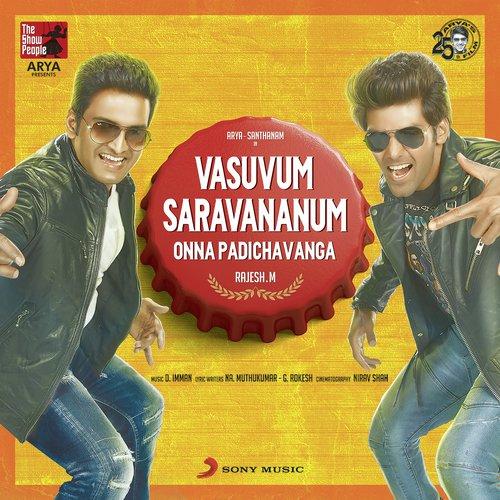 Vasuvum Saravananum Onna Padichavanga (Original Motion Picture Soundtrack)