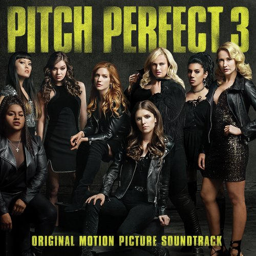 Freedom! '90 Song - Download Pitch Perfect 3 Song Online