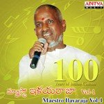 100 Years Of Indian Cinema - Maestro Ilayaraja Vol - 1 Songs