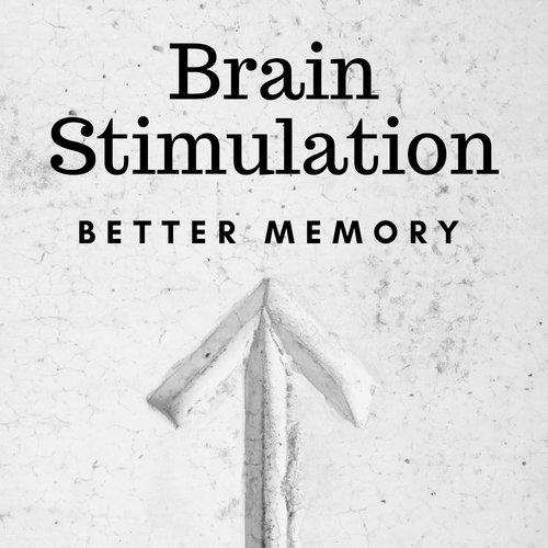 Brain Stimulation: Better Memory, Stress Relief Sounds