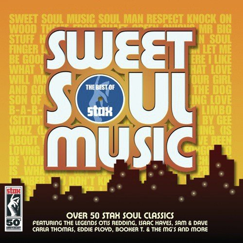 Sweet Soul Music - The Best Of Stax (International) by Otis