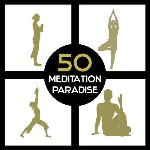 50 Meditation Paradise – Om Chanting, Mindfulness Training