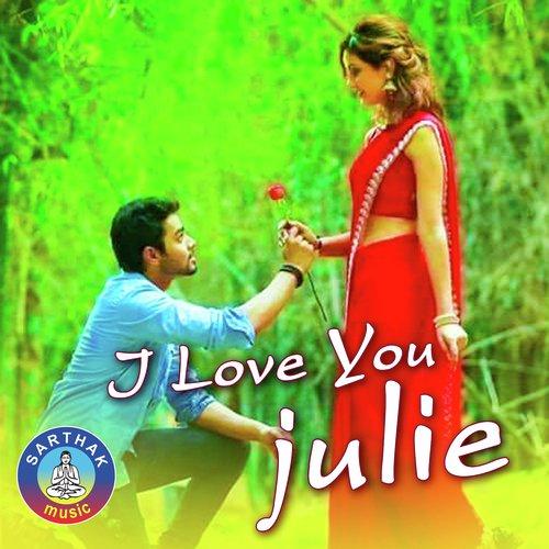 I Love You Julie