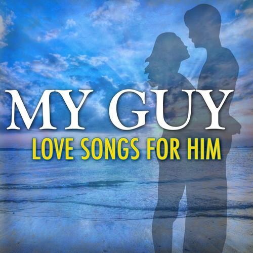 english love songs lyrics for him