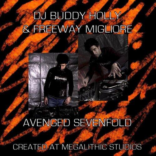 Avenged Sevenfold Lyrics - Freeway Migliore, DJ Buddy Holly