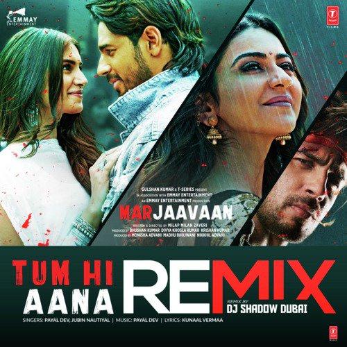 Tum Hi Aana Remix