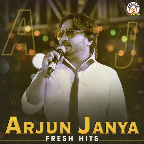 Fresh Hits of Arjun Janya