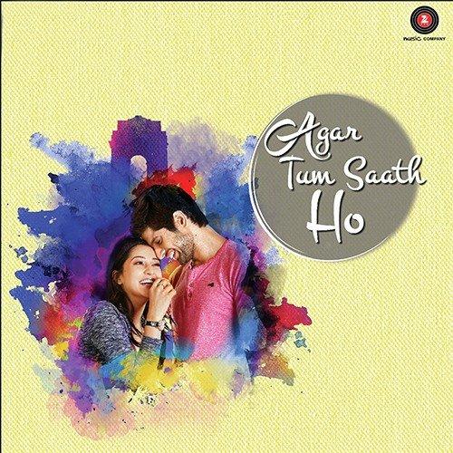 Main Kamli Ho Song Download Agar Tum Saath Ho Song Online Only