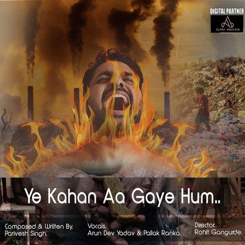 Ye Kahan Aa Gaye Hum