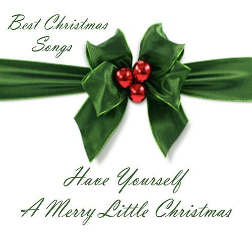 Merry Little Christmas 2011.Have Yourself A Merry Little Christmas Lyrics Best