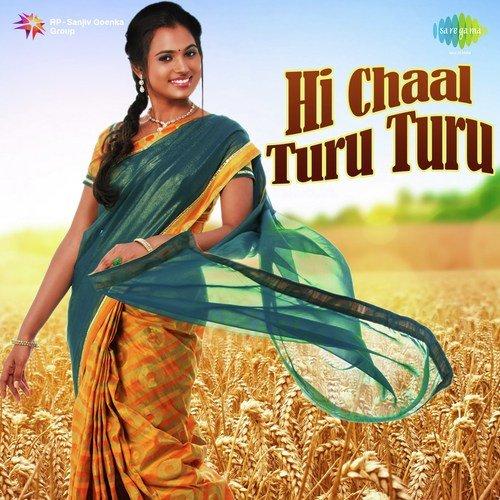 Hi Chaal Turu Turu - Romantic