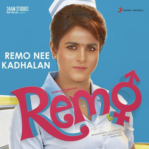 "Remo Nee Kadhalan (From ""Remo"")"