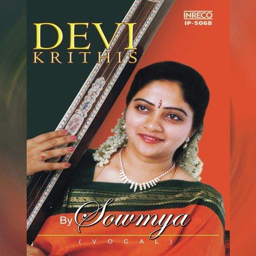 Sri Chakra Raja (Full Song) - S  Sowmya - Download or Listen