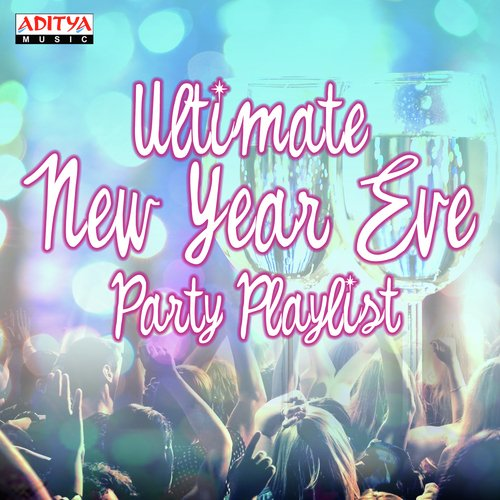 Ultimate New Year Eve Party Playlist