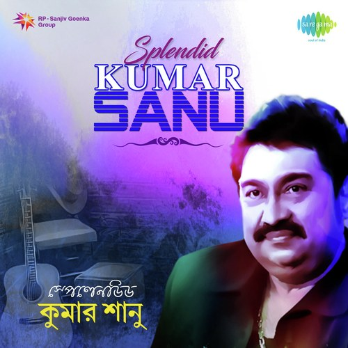 Tomra Asbe To Song Download From Splendid Kumar Sanu Jiosaavn