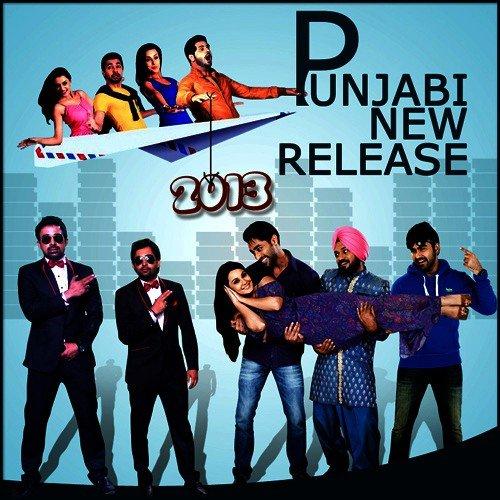 Punjabi New Release 2013