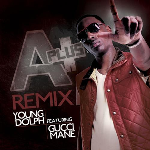 A-Plus Remix (feat  Gucci Mane) Lyrics - Young Dolph - Only