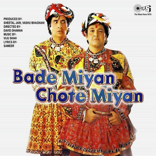 Bade Miyan Chote Miyan Songs - Download and Listen to Bade