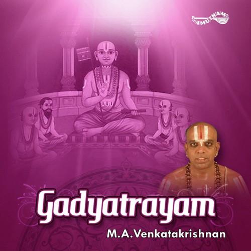Gadyatrayam ma. Venkatakrishnan songs download, gadyatrayam ma.