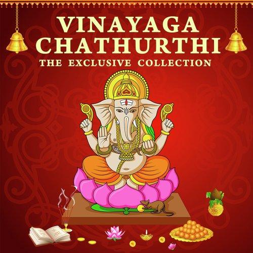 Vinayaga Chaturthi - The Exclusive Collection
