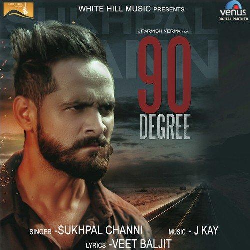 Tere Yaar Bathere Ne Mp3 Song Download Djpunjab: 90 Degree (Full Song)