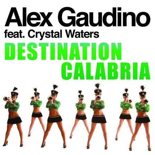 Destination Calabria by Alex Gaudino - Download or Listen