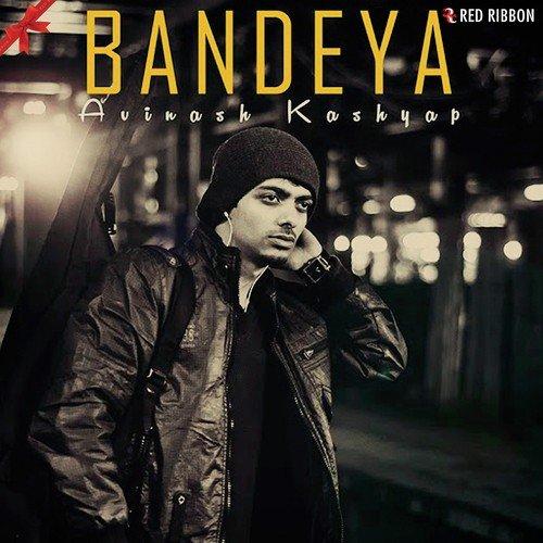 Sakhiyan Song Yogesh Kashyap Download: Bandeya (Full Song)