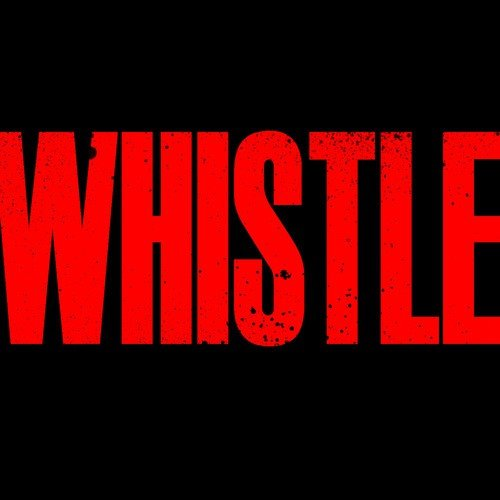 whistle baby text