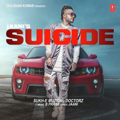 suicide  full song  - sukh-e muzical doctorz