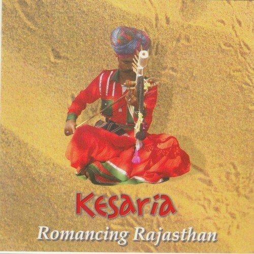 Kesaria - Romancing Rajasthan