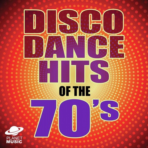 Disco Dance Hits Of The 70s Songs