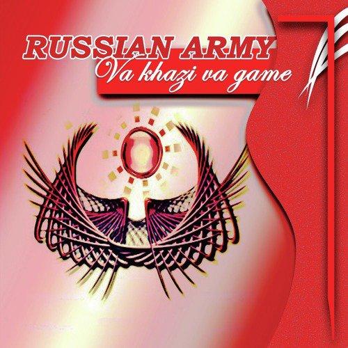 Va Khazi Va Game (Full Song) - Russian Army - Download or Listen