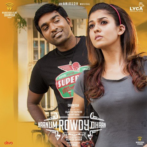 Naanum Rowdy Dhaan (Dialogues) Songs - Download and Listen