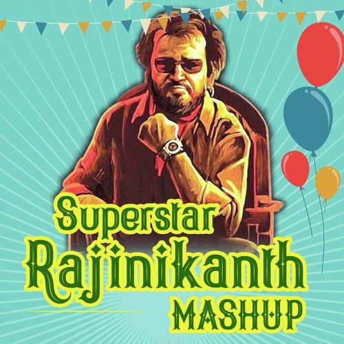 Superstar Rajinikanth Mashup All Songs Download Or Listen Free