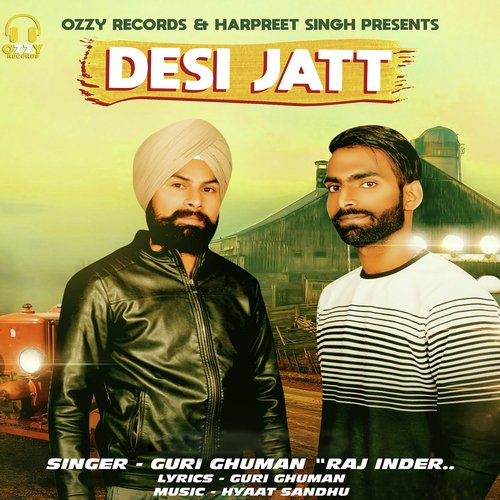 Desi Jatt (Full Song) - Guri Ghuman, Raj Inder - Download or