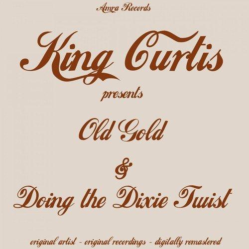 Old Gold//Doin Th eDixie Twist