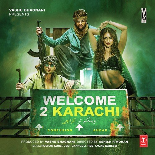 Welcome 2 Karachi Songs - Download and Listen to Welcome 2