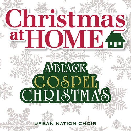 Christmas at Home: A Black Gospel Christmas Songs