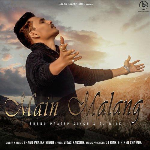Main Malang Lyrics Main Malang Only On Jiosaavn