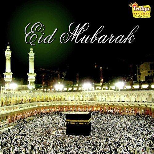 Eid Mubarak Songs Download Free Online Songs Jiosaavn