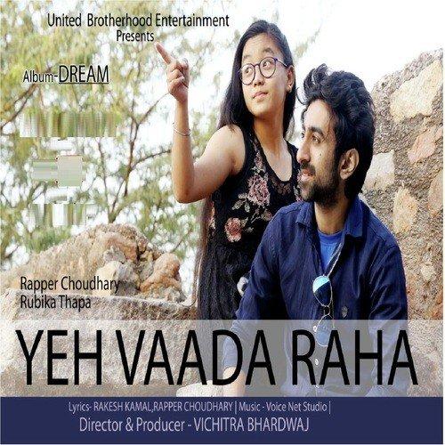 Yeh wada raha song download.