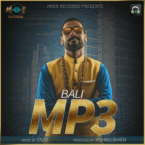 Listen to MP3 Songs by Bali - Download MP3 Song Online On