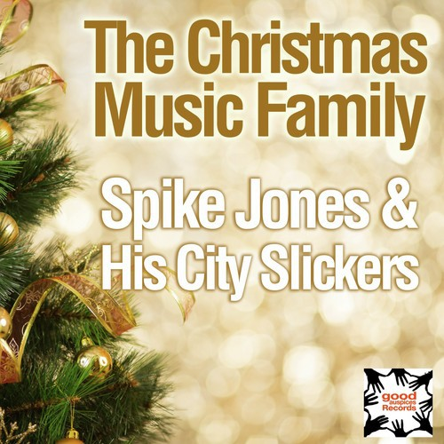 Nuttin For Christmas.Nuttin For Christmas Lyrics His City Slickers Spike