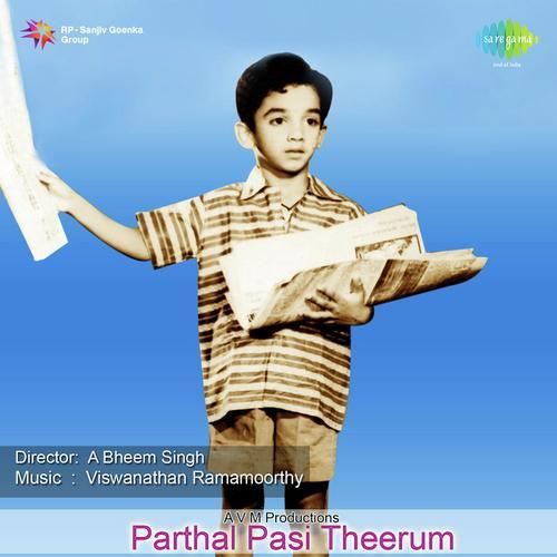 Parthal Pasi Theerum