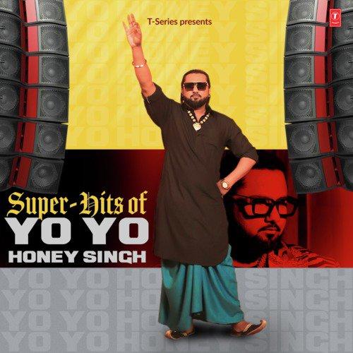Super Hits Of Yo Yo Honey Singh