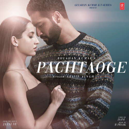 """Pachtaoge (From """"Jaani Ve"""")"""