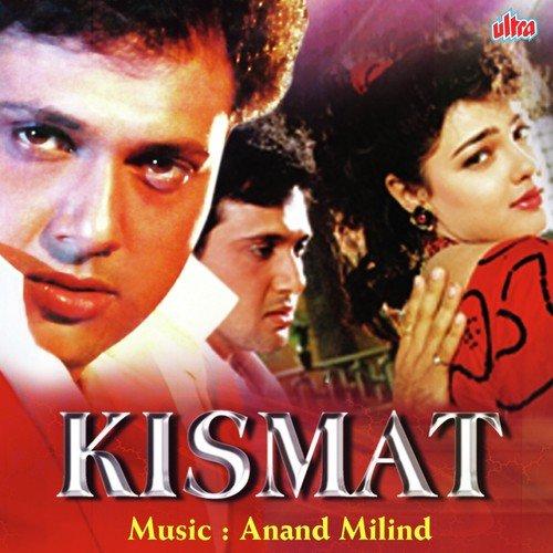 Kuch Kuch Hota Hai Full Song Kismat Download Or Listen Free