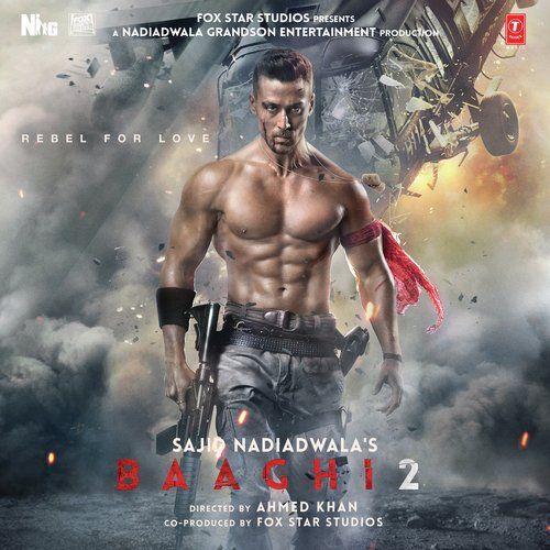 baaghi 2 - all songs - download or listen free online